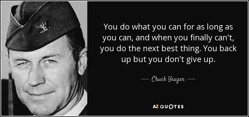 Top 25 Chuck Yeager Quotes